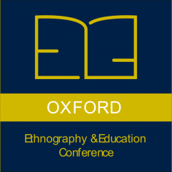 Oxford Ethnography and Education Conference